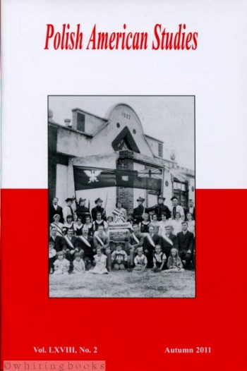 Image for Polish American Studies: A Journal of Polish American History and Culture; Vol. LXVIII, No. 2, Autumn 2011