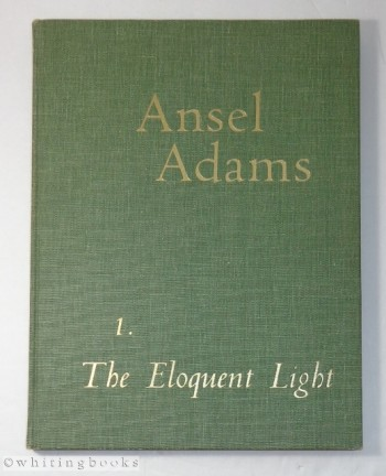 Image for Ansel Adams, Volume I: The Eloquent Light