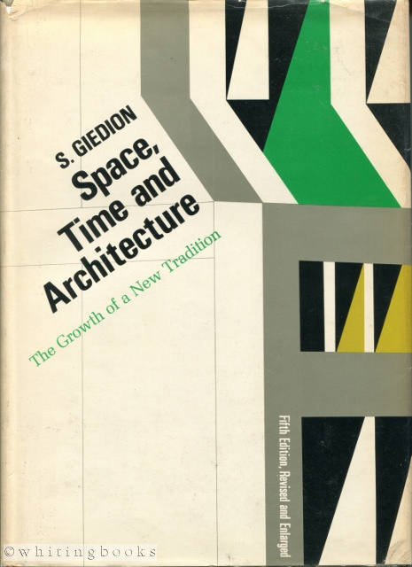 Image for Space, Time and Architecture: The Growth of a New Tradition