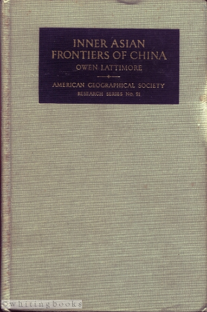Image for Inner Asian Frontiers of China (American Geographical Society No. 21)