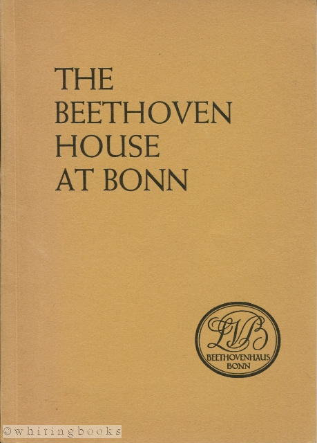 Image for The Beethoven House at Bonn and Its Collection