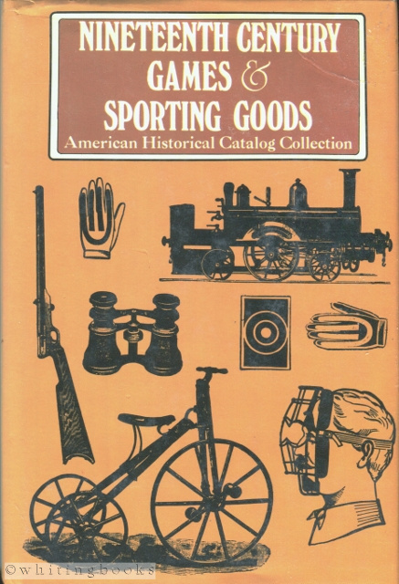 Image for Nineteenth Century Games & Sporting Goods: Peck & Snyder 1886 Illustrated Catalog and Historical Introduction