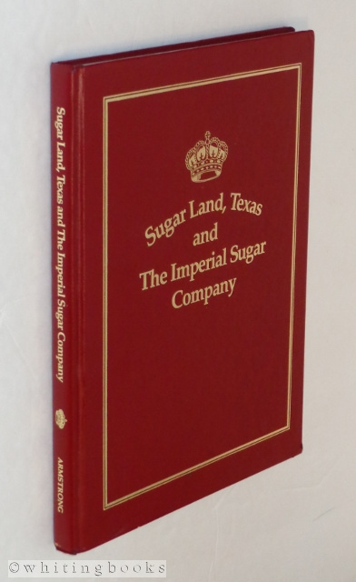 Image for Sugar Land, Texas and the Imperial Sugar Company