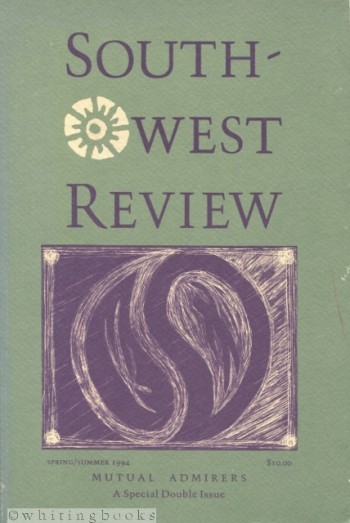 Image for Southwest Review Spring/Summer 1994 - Mutual Admirers: New and Familiar Voices in American Writing - A Special Double Issue