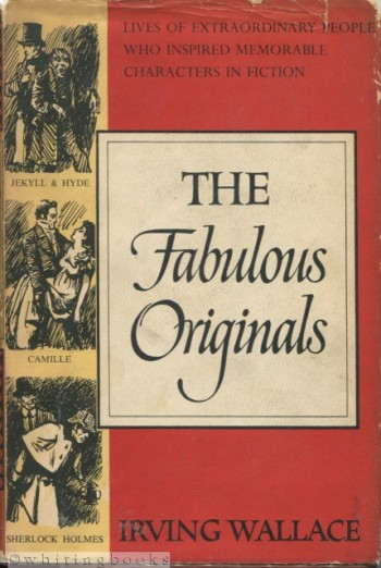 Image for The Fabulous Originals: Lives of Extraordinary People Who Inspired Memorable Characters in Fiction