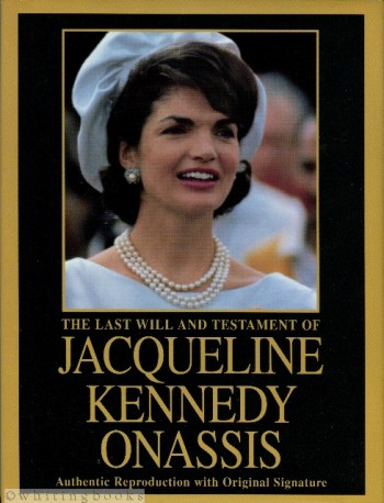 Image for The Last Will and Testament of Jacqueline Kennedy Onassis
