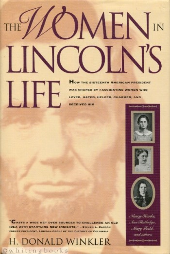 Image for The Women in Lincoln's Life: Nancy Hanks, Ann Rutledge, Mary Todd, and Others