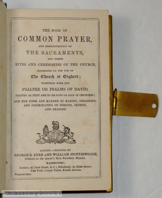 Image for The Book of Common Prayer, and Administration of the Sacraments, and Other Rites and Ceremonies of the Church, According to the Use of the Church of England; Together with the Psalter or Psalms of David