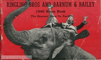 Image for Ringling Bros and Barnum & Bailey 1946 Route Book: The Greatest Show on Earth
