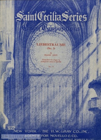 Image for Liebesträume No. 3 - Saint Cecilia Series: Organ Compositions, No. 74