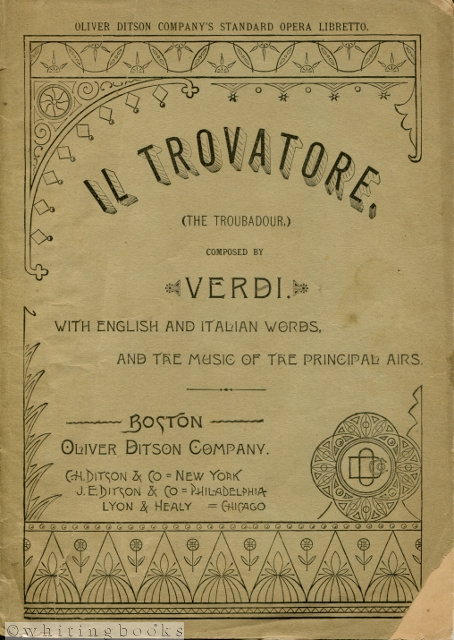 Image for Libretto for Il Trovatore (The Troubador), Containing the Italian Text, with an English Translation, by Theodore T. Barker, and the Music of all the Principal Airs