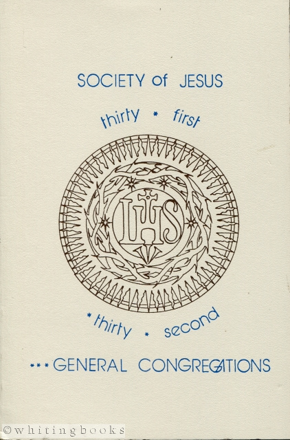 Image for Documents of the 31st and 32nd General Congregations of the Society of Jesus: An English Translation of the Official Latin Texts of the General Congregations and of the Accompanying Papal Documents