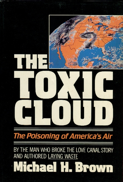 Image for The Toxic Cloud: The Poisoning of America's Air