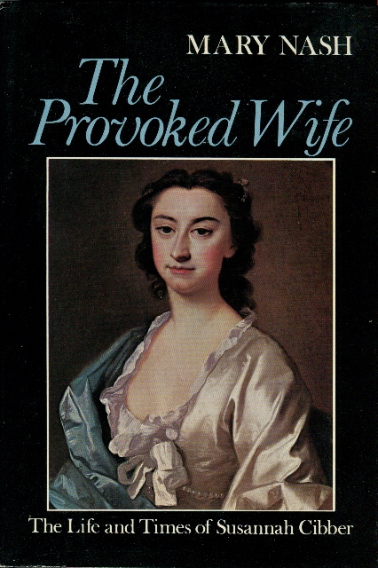 Image for The Provoked Wife: The Life and Times of Susannah Cibber