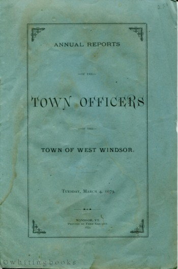 Image for Annual Reports of the Town Officers of the Town of West Windsor, Vermont, Tuesday, March 4, 1879