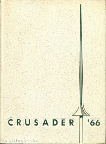 Image for The Crusader '66: Strake Jesuit College Preparatory 1966 Yearbook - Houston, Texas