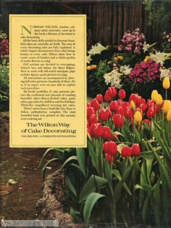 The Wilton Way Of Cake Decorating Volume One A Complete Encyclopedia