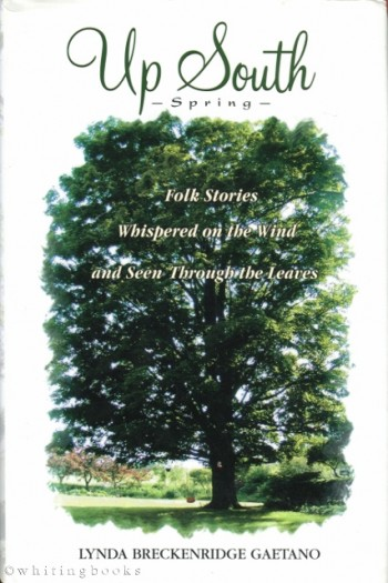 Image for Up-South, Spring: Folk Stories Whispered on the Wind and Seen Through the Leaves