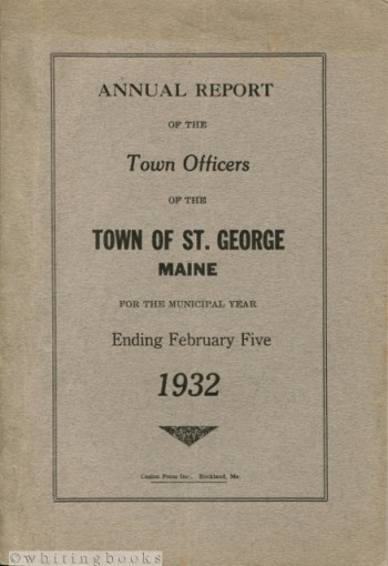 Image for Annual Report of the Town Officers of the Town of St. George, Maine for the Municipal Year Ending February 5, 1932