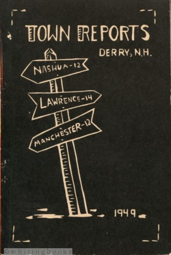 Image for Derry, New Hampshire: Reports of the Town, Year Ending December 31, 1949 + Reports of the Schools, Year Ending June 30, 1949
