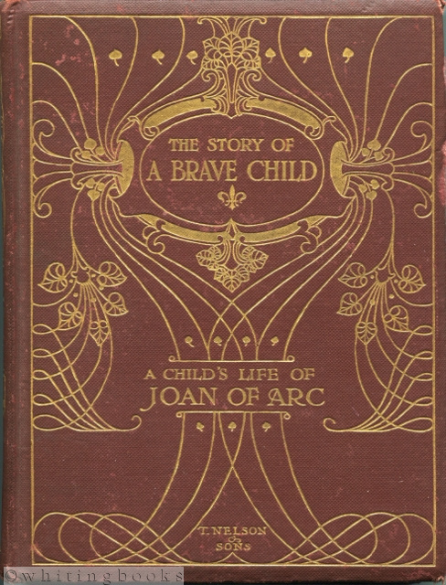 Image for The Story of a Brave Child: A Child's Life of Joan of Arc