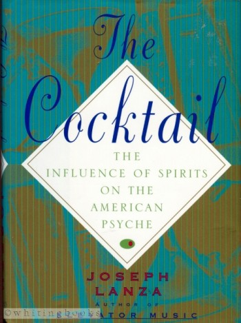 Image for The Cocktail: The Influence of Spirits on the American Psyche