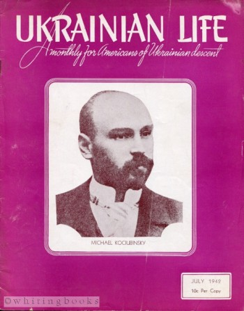 Image for Ukrainian Life: A Monthly for Americans of Ukrainian Descent - Volume III, Number 7, July 1942