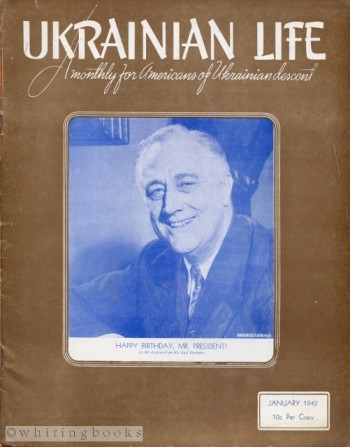 Image for Ukrainian Life: A Monthly for Americans of Ukrainian Descent - Volume III, Number 1, January 1942