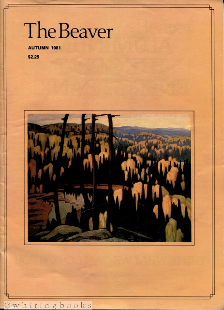 Image for The Beaver, Magazine of the North - Autumn 1981