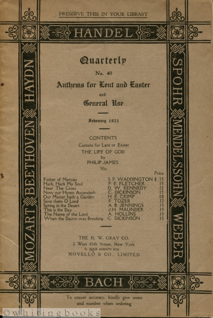Image for The H.W. Gray Co. Quarterly No. 40: Anthems for Lent and Easter and General Use, February 1921