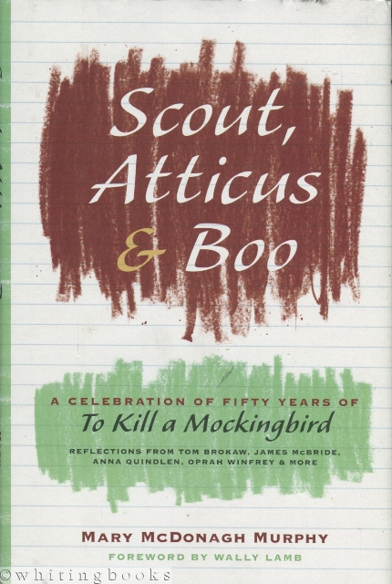 Image for Scout, Atticus & Boo: A Celebration of Fifty Years of To Kill a Mockingbird