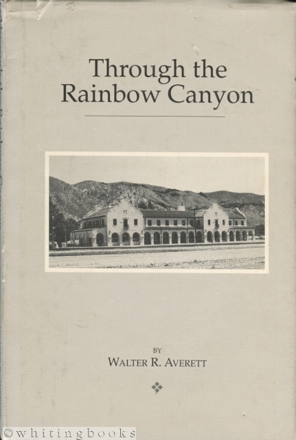 Image for Through the Rainbow Canyon
