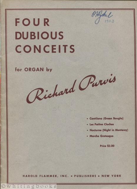 Image for Four Dubious Conceits for Organ: Cantilena (Green Boughs), Les Petites Cloches, Nocturne (Night in Monterey), and Marche Grotesque