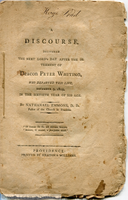 Image for A Discourse, Delivered the Next Lord's day After the Interment of Deacon Peter Whiting, Who Departed This Life, December 9th, 1805, in the Sixtieth Year of His Age