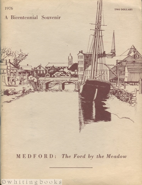 Image for Medford: The Ford by the Meadow - A Bicentennial Souvenir