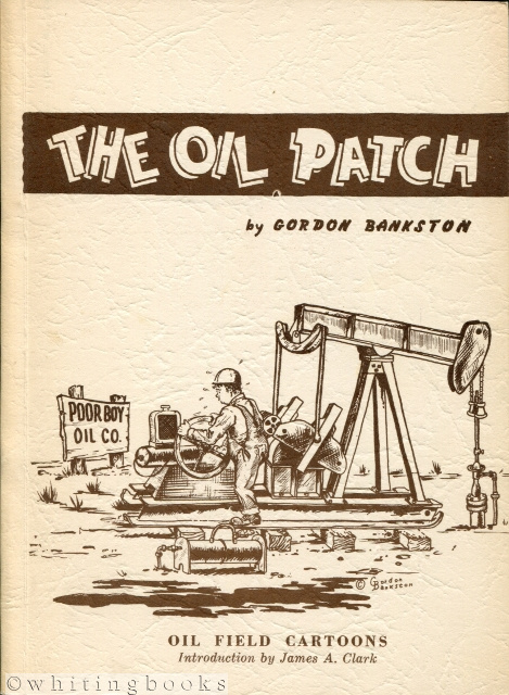 Image for The Oil Patch: Oilfield Cartoons
