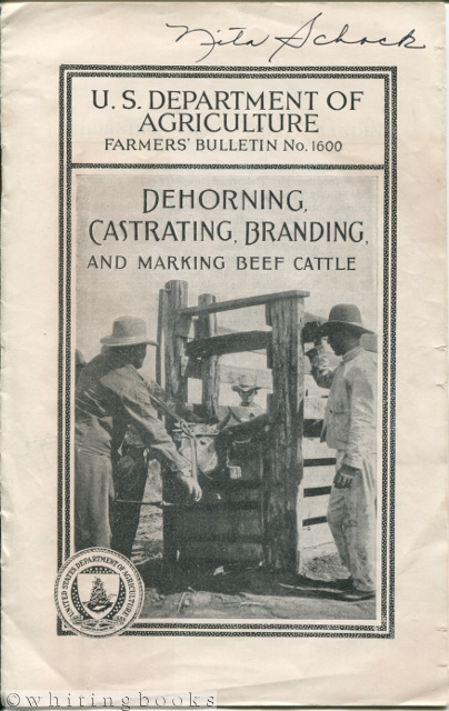 Image for U.S. Department of Agriculture Farmers' Bulletin No. 1600: Dehorning, Castrating, Branding, and Marking Beef Cattle