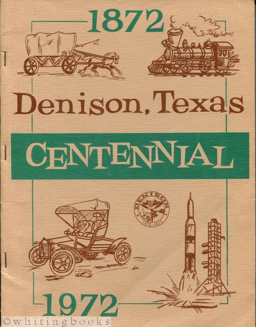 Image for Denison, Texas Centennial 1872-1972