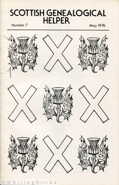 Image for Scottish Genealogical Helper - Numbers 6 and 7, January and May 1976