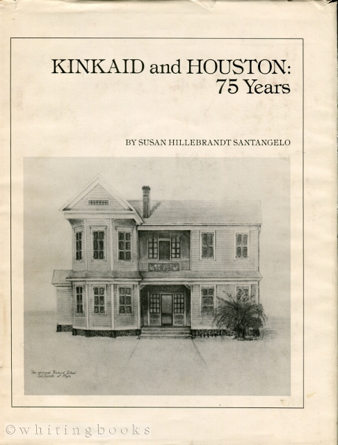 Image for Kinkaid and Houston: 75 Years