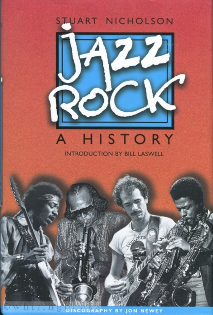 Image for Jazz-Rock: A History