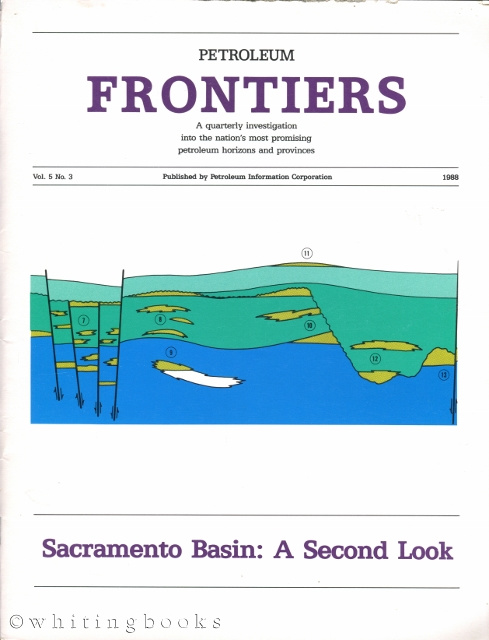 Image for Petroleum Frontiers Vol. 5 No. 3 - Sacramento Basin: A Second Look