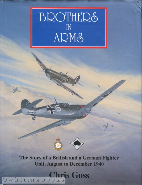 Image for Brothers in Arms: The Story of a british and a German Fighter Unit, August to December 1940