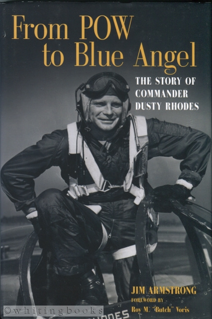Image for From POW to Blue Angel: The Story of Commander Dusty Rhodes