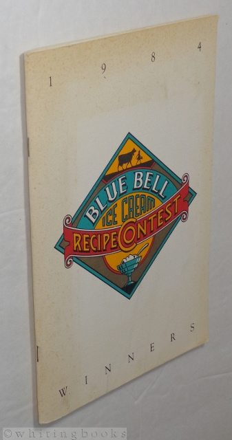 Image for Blue Bell Ice Cream Recipe Contest: 1984 Winners