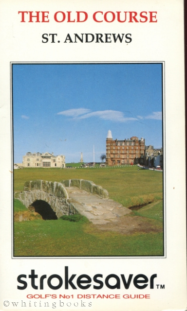 Image for Strokesaver: Distance Guide for the Old Course, St. Andrews, Scotland