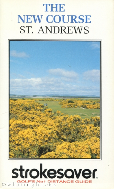 Image for Strokesaver: Distance Guide for the New Course, St. Andrews, Scotland