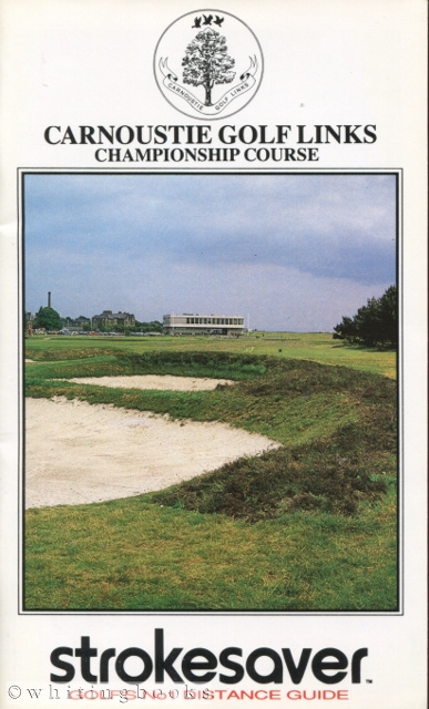 Image for Strokesaver: Distance Guide for the Carnoustie Golf Links, Championship Course, Scotland