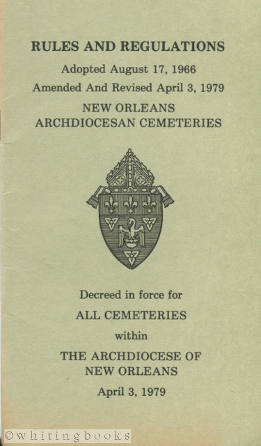 Image for Rules and Regulations Governing the New Orleans Archdiocesan Cemeteries
