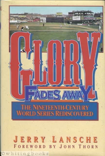 Image for Glory Fades Away: The Nineteenth-Century World Series Rediscovered